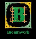 B ~ Breathwork