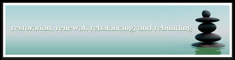 restoration-renewal-rebalancing-rebuilding